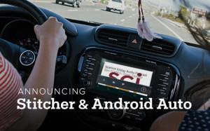 Stitcher & Android Auto
