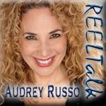 Reel Talk – Audrey Russo