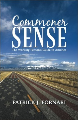 The Commoner Sense Hour – Patrick J. Fornari