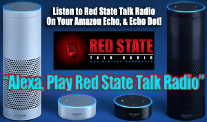 Alexa, Play Red State Talk Radio