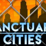 Criminals Masquerading as Mayors in Sanctuary Cities!