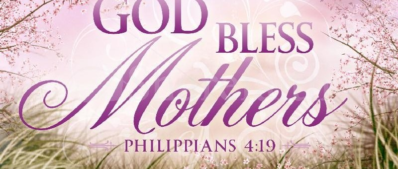 God-Bless-Mothers-800x340