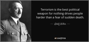 quote-terrorism-is-the-best-political-weapon-for-nothing-drives-people-harder-than-a-fear-adolf-hitler-59-65-98