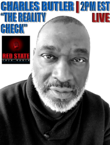 """The Reality Check"" w/ Charles Butler 2-3PM EST"
